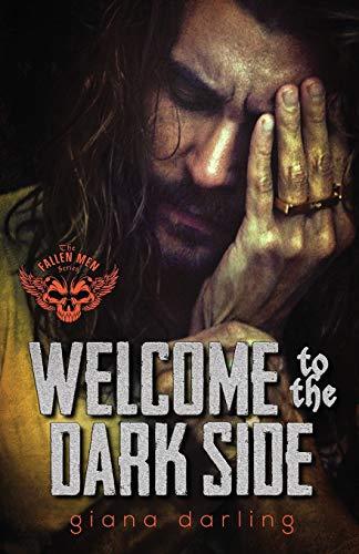 Welcome to the Dark Side (The Fallen Men)