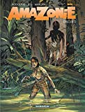 Amazonie - Tome 2 - Épisode 2 (Amazonie, 2)