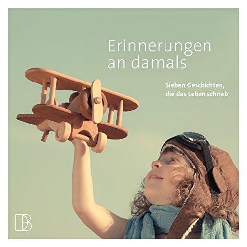 Erinnerungen an damals audiobook cover art
