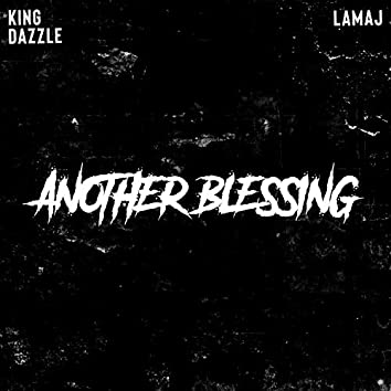 Another Blessing (feat. Lamaj)