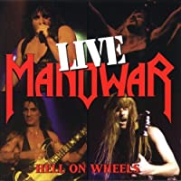 Live: Hell on Wheels by Manowar