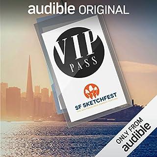 VIP Pass: SF Sketchfest cover art
