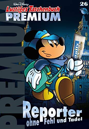 Lustiges Taschenbuch Premium 26: Micky Maus macht Schlagzeilen