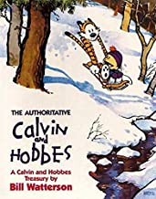 The Authoritative Calvin And Hobbes: The Calvin & Hobbes Series: Book Seven: A Calvin and Hobbes Treasury by Bill Watterso...
