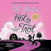 Hot to Trot (The Agatha Raisin Mysteries)