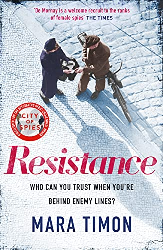 Resistance: The gripping new WWII espionage thriller by [Mara Timon]