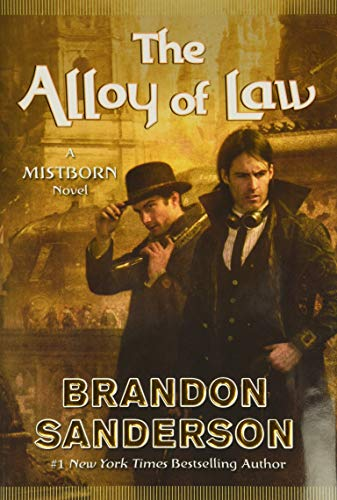 The Alloy of Law (Mistborn, Band 4)
