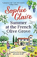 Summer at the French Olive Grove: The perfect romantic summer escape