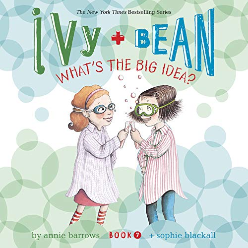 Ivy & Bean What's the Big Idea? (Book 7) cover art