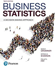 Business Statistics: A Decision-Making Approach (10th Edition)