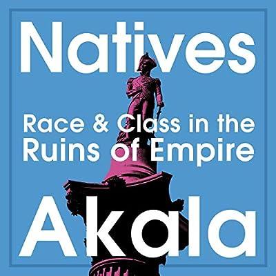 Natives by Akala