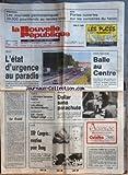 NOUVELLE REPUBLIQUE (LA) [No 13087] du 26/10/1987 - TAHITI / L'ETAT D'URGENCE AU PARADIS -...