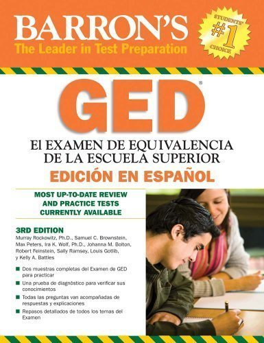 Examen de Equivalencia de la Escuela Superior, en Espanol: Barron's GED, Spanish Edition (Examen De Equivalencia De La Escuela Superior/Review of High School Equivalency) by Rockowitz Ph.D., Murray Published by Barron's Educational Series 3rd (third)