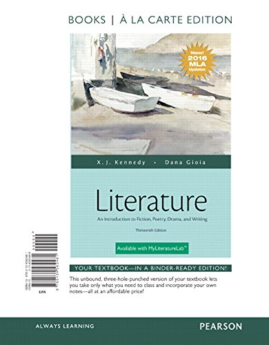 Literature: An Introduction to Fiction, Poetry, Drama, and Writing, Books a la Carte Edition, MLA Update Edition