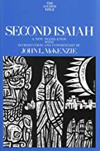 Second Isaiah (The Anchor Yale Bible Commentaries)