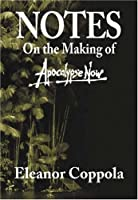 Notes/on the Making of Apocalypse Now