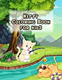 KITTY COLORING BOOK: Funny Kitty Coloring Book for Kids and Adults