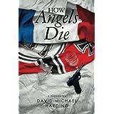 How Angels Die