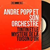 Tintin et le mystère de la toison d'or (Original Motion Picture Soundtrack, Mono...