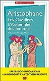 Les Cavaliers ; L'Assemblée des femmes