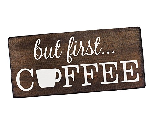 Elegant Signs But First Coffee Wall Decor Decoration Sign for Kitchen Art or Office Art by Size 6' x 12'