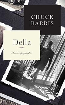 Della: A Memoir of My Daughter by [Chuck Barris]
