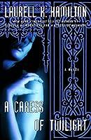 A Caress of Twilight: A Novel (Merry Gentry)