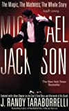 Michael Jackson: The Magic, the Madness, the Whole Story, 1958-2009...