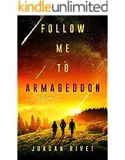 Follow Me to Armageddon (Bunker Book 3)