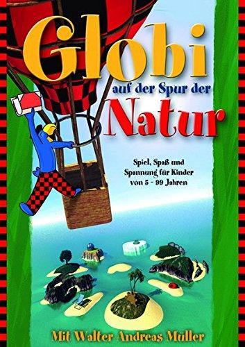 Globi, Auf der Spur der Natur, CD-ROM Spiel, Spaß und Spannung für Kinder von 5 - 99 Jahren. Für Windows XP oder höher und MacOS X
