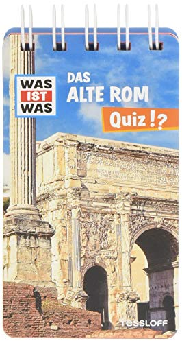 WAS IST WAS Quiz Altes Rom: Über 100 Fragen und Antworten! Mit Spielanleitung und Punktewertung (WAS IST WAS Quizblöcke)