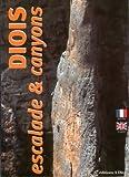 Diois, escalade et canyons (Escalade dans la Drôme)