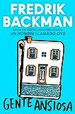 Anxious People  Gente ansiosa (Spanish edition): A Novel...