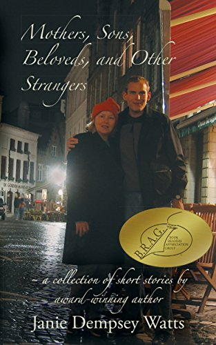 Book: Mothers, Sons, Beloveds, and Other Strangers - A collection of short stories by Janie Dempsey Watts