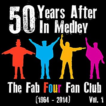 50 Years After in Medley (1964 - 2014), Vol. 1 - Single