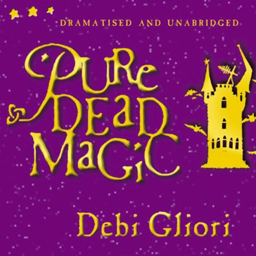 Pure Dead Magic (Unabridged and Dramatised) audiobook cover art