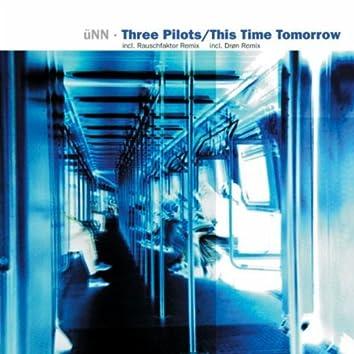 Three Pilots/This Time Tomorrow