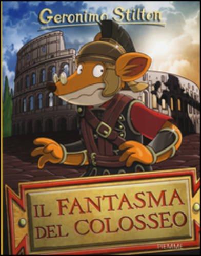 Il fantasma del Colosseo. Ediz. illustrata: Il fantasma del pettirosso