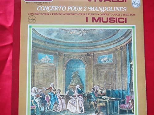 Vivaldi concerto pour 2 mandolines i Musici super artistique-stereo tresors classiques