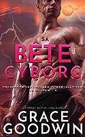 Sa Bête Cyborg (Programme Des Épouses Interstellaires: La Colonie)