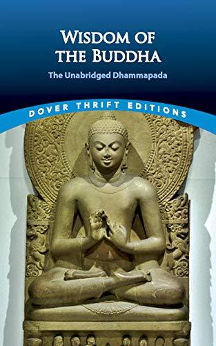 Wisdom of the Buddha: The Unabridged Dhammapada (Dover...