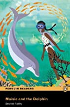 Maisie and the Dolphin, EasyStart, Penguin Readers (2nd Edition) (Penguin Active Readers, Easystart) 2nd edition by Pearson Education (2009) Paperback
