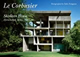 Le Corbusier - Shodhan House. Ahmedabad 1951-1956. Residential Masterpieces 16