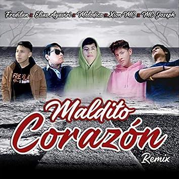 Maldito Corazón (Remix)