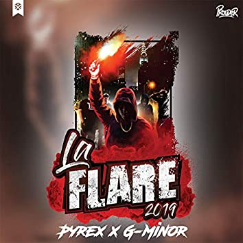 La Flare 2019 - Hjemmebrent (feat. G-Minor)