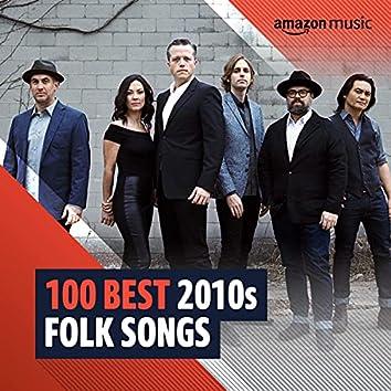 100 Best 2010s Folk Songs