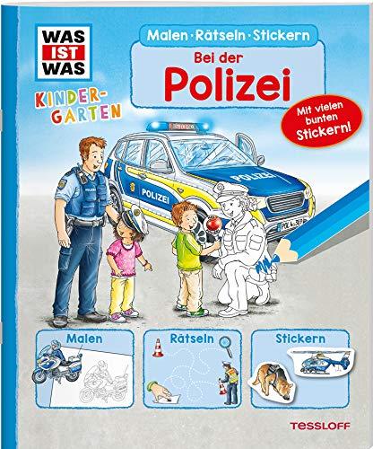 WAS IST WAS Kindergarten Malen Rätseln Stickern Bei der Polizei: Malen, Rätseln, Stickern
