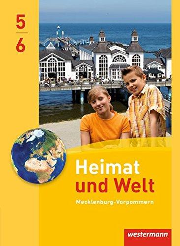 Heimat und Welt - Ausgabe 2014 für Regionale Schulen in Mecklenburg-Vorpommern: Schülerband 5 / 6