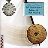 Folk Music in Sweden 25 / Various