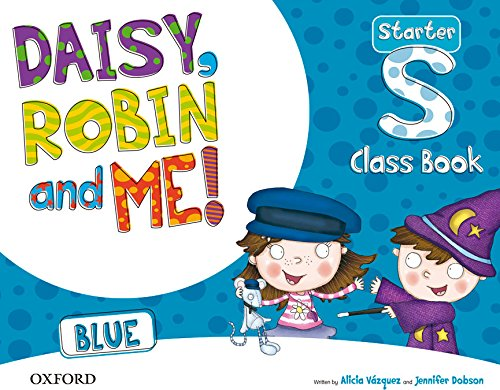 Daisy, Robin & Me Start Blue Class Book Pack (Daisy, Robin and Me!) - 9780194807135